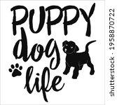 puppy dog life. motivational... | Shutterstock .eps vector #1958870722