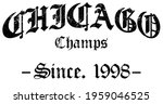 textured gothic chicago slogan...   Shutterstock .eps vector #1959046525