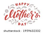 happy mother's day lettering...   Shutterstock .eps vector #1959632332