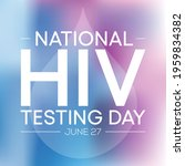 hiv testing day is observed... | Shutterstock .eps vector #1959834382