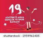 19 Mayis Ataturk U Anma ...