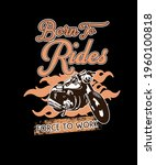born to rides force to work t... | Shutterstock .eps vector #1960100818