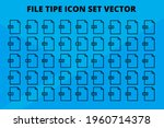 digital file tipe icon set line ...