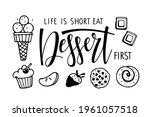 life is chort. eat dessert...   Shutterstock .eps vector #1961057518