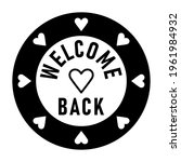 welcome back round circle badge ... | Shutterstock .eps vector #1961984932