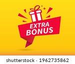 extra bonus banner design on...   Shutterstock .eps vector #1962735862
