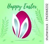 easter egg with bunny ears....   Shutterstock .eps vector #1963068232
