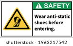 warning sign to use anti static ...   Shutterstock .eps vector #1963217542