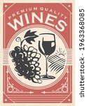 wines retro poster. grapes and... | Shutterstock .eps vector #1963368085