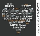 i love my dad. this best happy...   Shutterstock .eps vector #1964536078