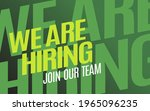 we are hiring. isolated object. ...   Shutterstock .eps vector #1965096235