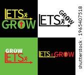 lets grow flat minimal design   Shutterstock .eps vector #1965407518