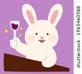adorable bunny holding a wine...   Shutterstock .eps vector #1965460588