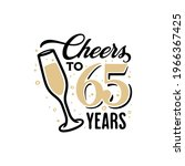 cheers to 65 years lettering...   Shutterstock .eps vector #1966367425