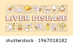 liver disease word concepts...