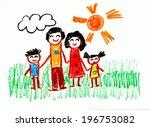 happy family. kids drawings | Shutterstock . vector #196753082