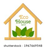 eco house with wooden house and ...   Shutterstock .eps vector #1967669548
