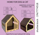 Pet House For Laser Cutting And ...