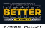 authentic better than perfect ... | Shutterstock .eps vector #1968761245