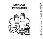medical products vector icon...   Shutterstock .eps vector #1969446292