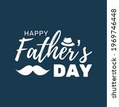 father s day background. ... | Shutterstock .eps vector #1969746448