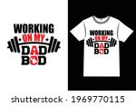 father's day t shirt design... | Shutterstock .eps vector #1969770115
