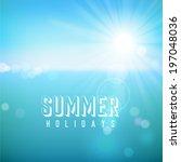 summer holidays. poster on... | Shutterstock .eps vector #197048036