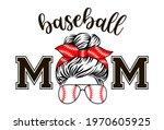 baseball mom vector. mom life... | Shutterstock .eps vector #1970605925
