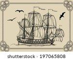 Old Sailing Warship In Frame O...