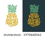 aloha beaches pineapple... | Shutterstock .eps vector #1970668562