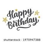 happy birthday cute hand... | Shutterstock .eps vector #1970947388