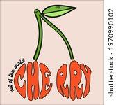 cherry fashion slogan for t...   Shutterstock .eps vector #1970990102