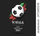 soccer tournament 2021. soccer... | Shutterstock .eps vector #1971005378