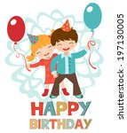 birthday card with happy kids... | Shutterstock . vector #197130005