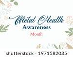 Metal Health Awareness Month....