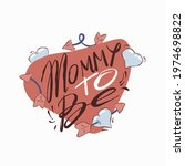 mommy to be   hand drawn... | Shutterstock .eps vector #1974698822