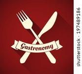 gastronomy   restaurant symbol  ... | Shutterstock .eps vector #197489186