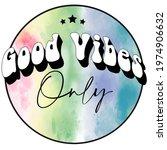 70s retro groovy hippie good...   Shutterstock .eps vector #1974906632