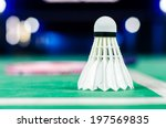 shuttlecocks and badminton... | Shutterstock . vector #197569835