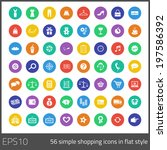 set of 56 flat shopping icons... | Shutterstock .eps vector #197586392