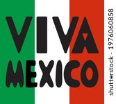 viva mexico black hand drawn... | Shutterstock .eps vector #1976060858