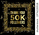 thank you 50k or fifty thousand ...   Shutterstock .eps vector #1976220518
