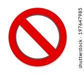 do not red warning sign... | Shutterstock . vector #197647985