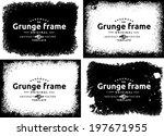 abstract grunge frame set.... | Shutterstock .eps vector #197671955