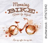 Poster coffee spot bike with lettering Morning bike arrive by bicycle Love my coffee, love my bike