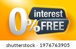 interest free   zero commission ... | Shutterstock .eps vector #1976763905