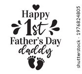 happy fathers day calligraphy.... | Shutterstock .eps vector #1976824805