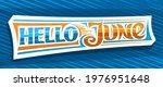 banner hello june  decorative...   Shutterstock . vector #1976951648