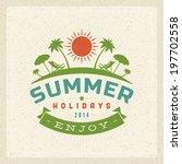 summer vector typography poster ... | Shutterstock .eps vector #197702558