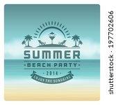 summer holidays vector... | Shutterstock .eps vector #197702606